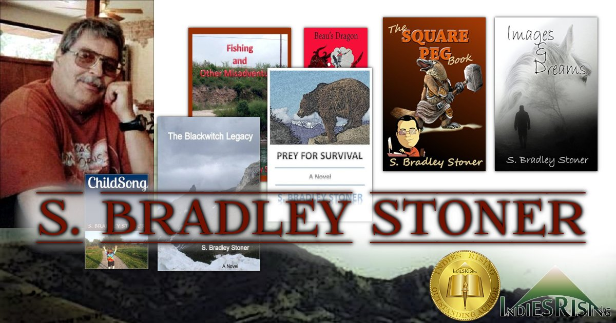 books and novels by outstanding independent self-published author S. Bradley Stoner