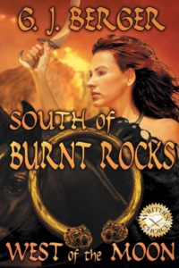 South of Burnt Rocks, West of the Moon by G. J. Berger
