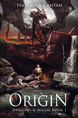 Origin  (Dragons & Magic Book 1) by independent, self-published authors David Higgins and Simon Cantan
