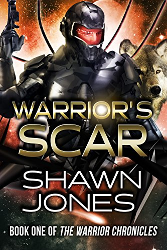 Warrior's Scar by Shawn Jones