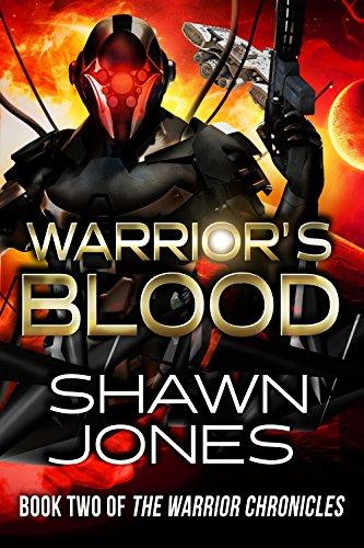 Warrior's Blood by Shawn Jones