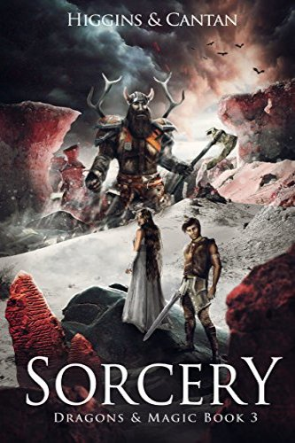 Sorcery  (Dragons & Magic Book 3) by independent, self-published authors David Higgins and Simon Cantan