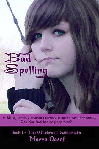 Bad Spelling by Marva Dasef