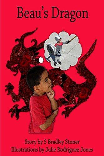 Beau's Dragon by S. Bradley Stoner
