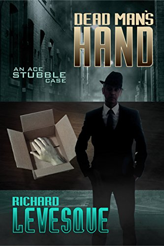 Dead Man's Hand, a self-published novel by independent author Richard Levesque