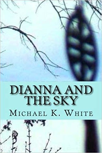Diana and The Sky by Michael K. White