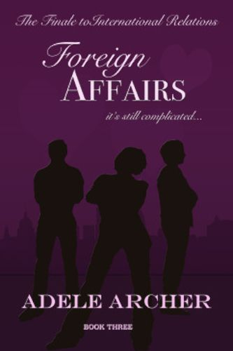 Foreign Affairs by Adele Archer