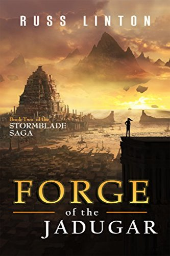 Forge of the Jadugar by Russ Linton