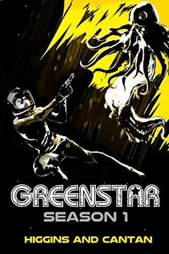 Greenstar 1 by independent, self-published authors Higgins and Cantan