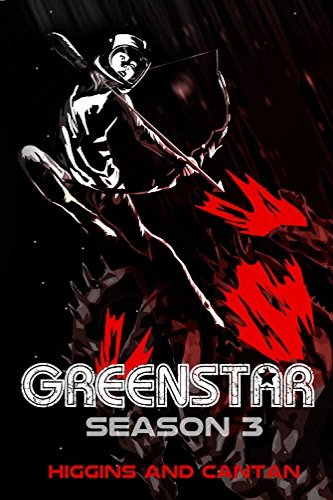 Greenstar 3 by independent, self-published authors Higgins and Cantan