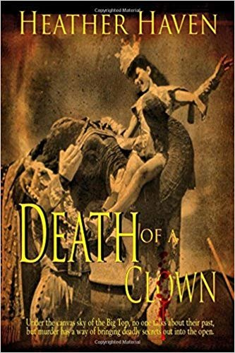 Death of a Clown by independent, self-published author Heather Haven
