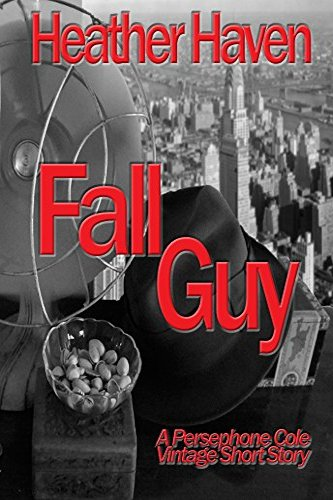 Fall Guy by independent, self-published author Heather Haven