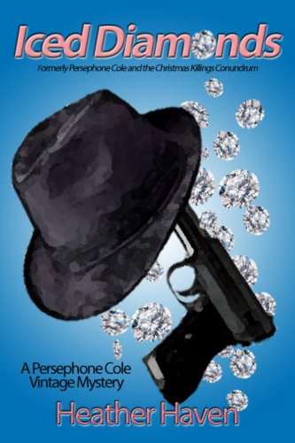 Iced Diamonds by independent, self-published author Heather Haven