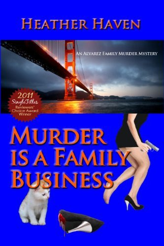 Murder is a Family Business by independent, self-published author Heather Haven