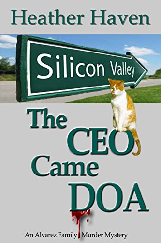 The CEO Came DOA by independent, self-published author Heather Haven