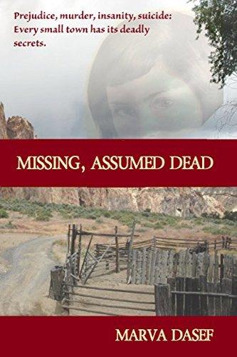 Missing, Assumed Dead by Marva Dasef