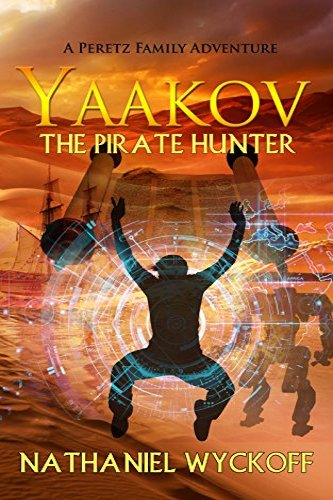 Yaakov, the Pirate Hunter by independent, self-published author Nathaniel Wyckoff