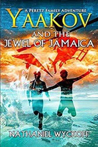 Yaakov and the Jewel of Jamaica by independent, self-published author Nathaniel Wyckoff