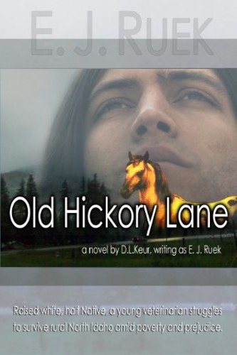 Old Hickory Lane, the story of a veterinarian by E. J. Ruek (D. L. Keur), a self-published, independent author