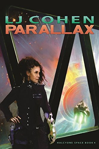 Parallax: Halcyone Space, book 4, self-published by independent author LJ Cohen