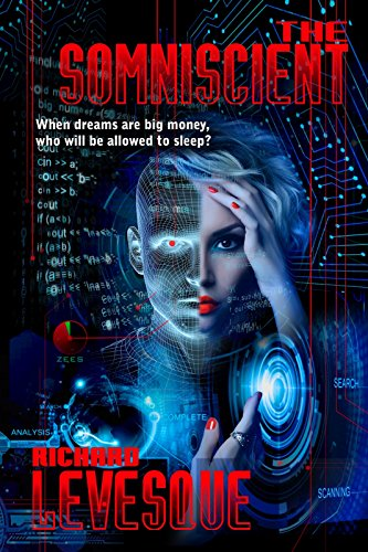 The Somniscient, a self-published novel by independent author Richard Levesque