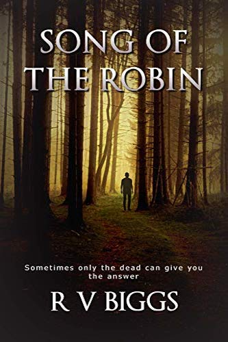 Song of the Robin by independent, self-published author Robert V. Biggs