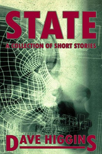 State, a self-published anthology by independent author Dave Higgins