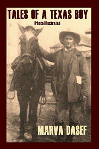 Tales of a Texas Boy by Marva Dasef
