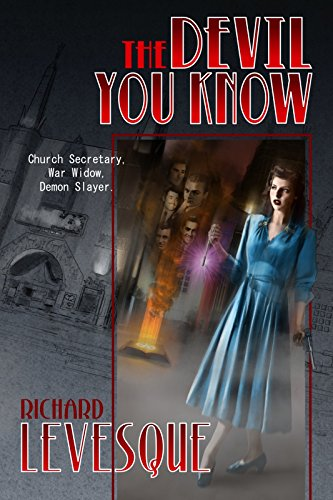 The Devil You Know, a self-published novel by independent author Richard Levesque