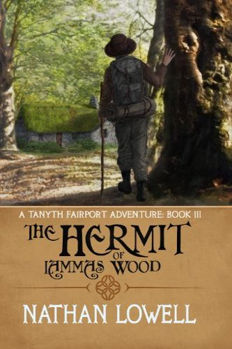 The Hermit of Lammas Wood by Nathan Lowell, fantasy