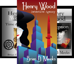 Henry Wood Detective Agency Series, self-published by independent author Brian Meeks