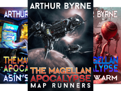 The Magellan Apocalypse series, self-published by author Brian Meeks writing as Arthur Byrne