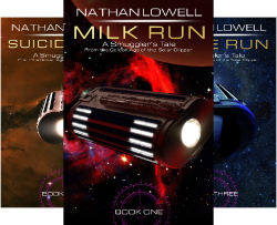 Smuggler's Tale Series by self-published, independent author Nathan Lowell